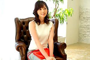 岡野美由紀「愛が欲しいです…」上半期最高の人妻のAVデビューキター!