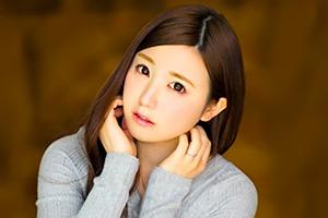 西野希「死ぬほどイキたい…」婚約済みの美少女が独身最後にAVデビュー!
