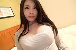 【シロウトTV】Fカップのグラマラスボディ美女(20)とのSEX動画