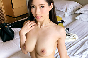 【募集ちゃん】スタイル抜群の見せたい願望の爆乳パイパン美女(24)とのSEX動画