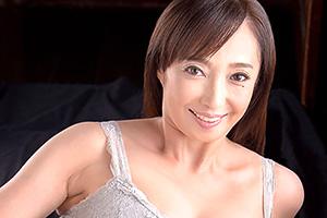 音羽文子 58歳熟女がパイパンセックス解禁!