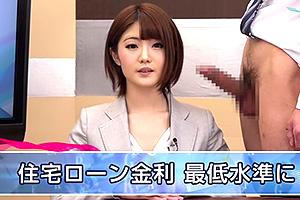 川村まや ニュース生本番で淫語とフェラを披露する美人キャスター