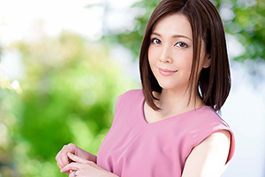 【熟女】高瀬智香 元女子アナがアラフォーになって一皮剥けるためにAV出演