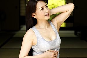 【熟女】三浦恵理子 義母の滴る汗に欲情して近親相姦セックス