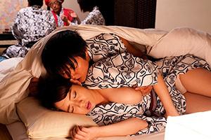 三島奈津子 義父の還暦祝いでやって来た旅館で夜這いをかけられ義弟に寝取られてしまう爆乳妻!