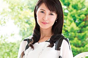 【初撮り人妻ドキュメント】北川礼子 上品な雰囲気の元銀行員だった美人妻がAV出演!