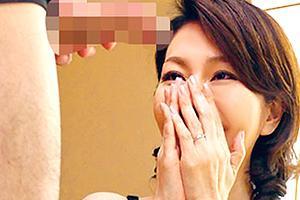 【初撮り】小野さち子 「主人より大きい…」アラフォー美人妻がデカチンでイキまくる!
