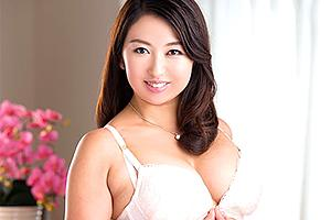 藤崎エリ子 オリエンタルな雰囲気が漂うムッチリ巨乳人妻のウブすぎるSEX!