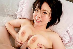 【初愛ねんね 動画】おっぱい99㎝Hカップのメガネっ娘女子大生デビュー
