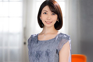 【弘川れいな 動画】広告代理店に勤める35歳の美人奥様が初脱ぎAVデビュー。