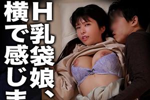 【ドキュメントdeハメハメ】Hカップ女子大生が酔い潰れた彼氏の横で絶頂する寝取られセックス